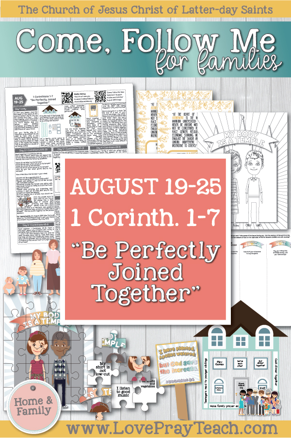 "Come, Follow Me—For Individuals and Families: New Testament 2019 August Week 4: August 19–25 1 Corinthians 1–7 ""Be Perfectly Joined Together"" Printable Family Lesson Packet"