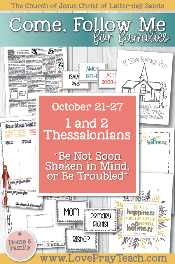 "Come, Follow Me—For Individuals and Families: New Testament 2019 October Week 4 October 14–20 Philippians; Colossians ""I Can Do All Things through Christ Which Strengtheneth Me"" Printable Family Lesson Packet www.LovePrayTeach.com"
