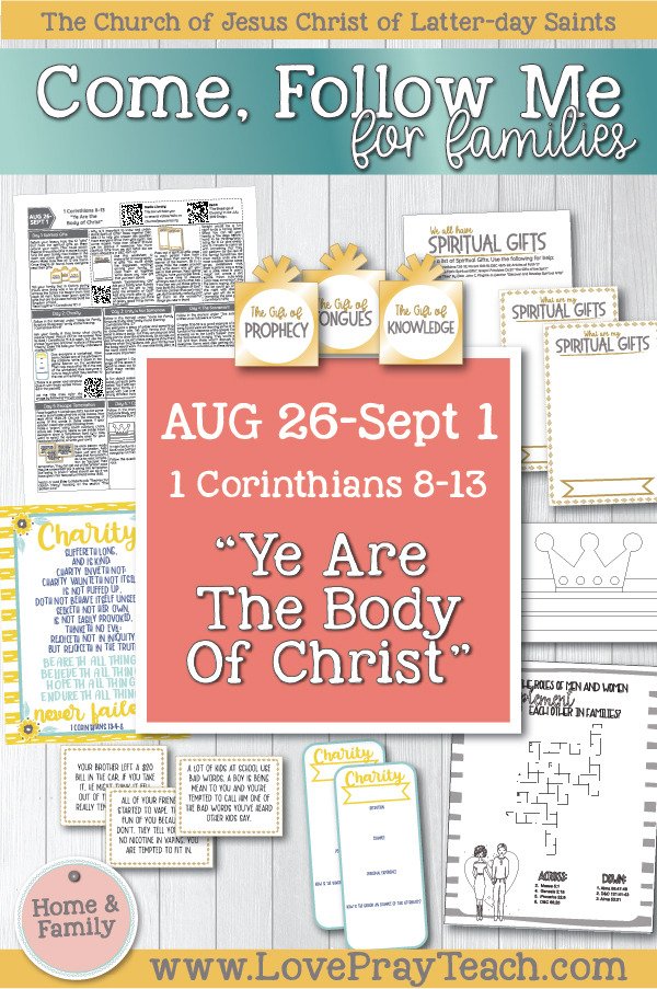 "Come, Follow Me—For Individuals and Families: New Testament 2019 September Week 1: August 26–September 1 1 Corinthians 8–13 ""Ye Are the Body of Christ"" Printable Family Lesson Packet"