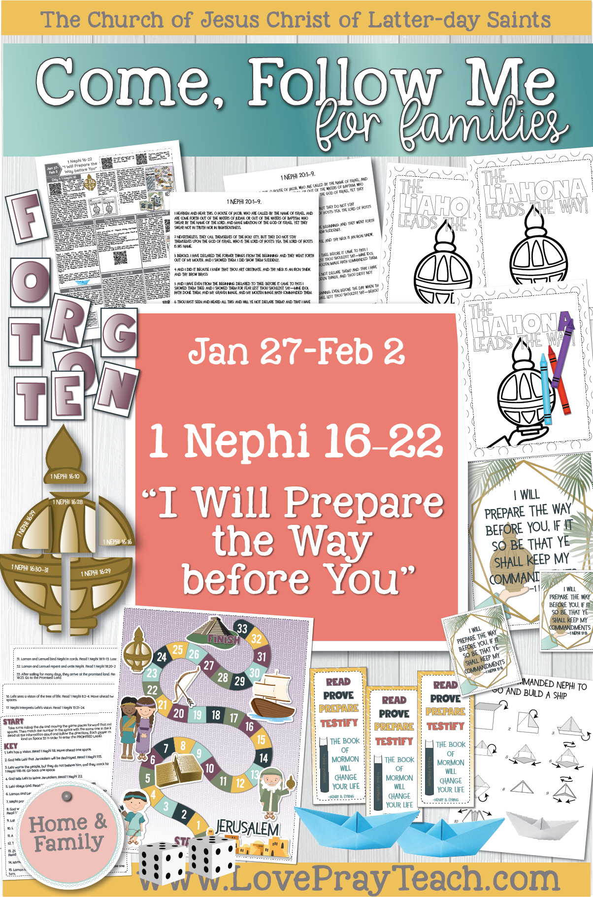 "Come, Follow Me—For Individuals and Families: Book of Mormon 2020 February Week 1: Jan 27- Feb 2 1 Nephi 16–22 ""I Will Prepare The Way Before You"" www.LovePrayTeach.com"