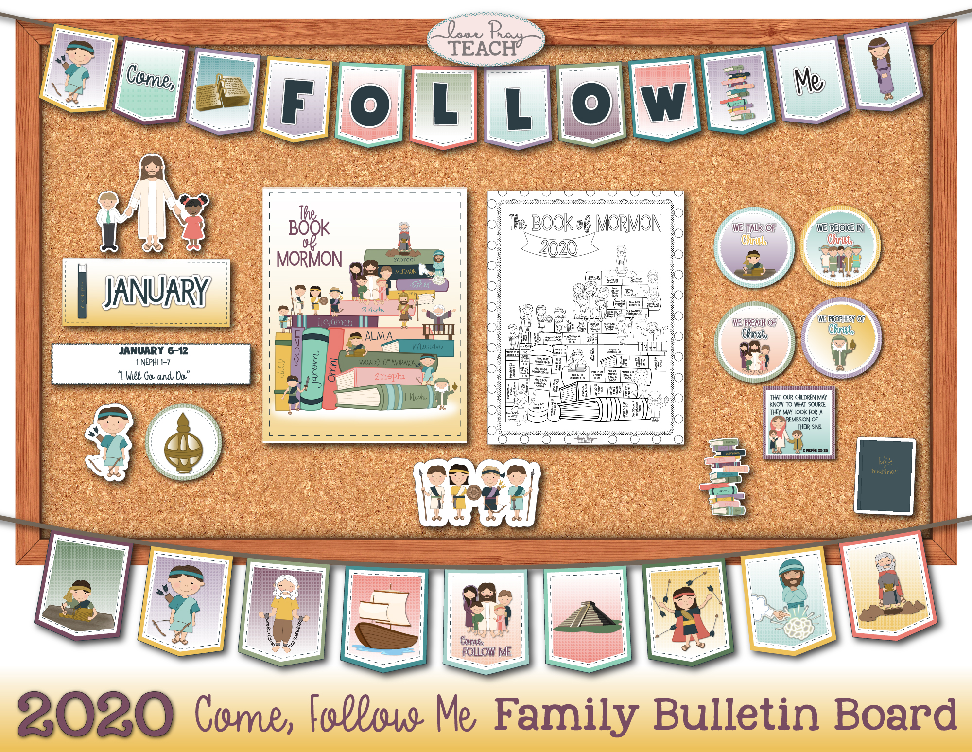 2020 Come, Follow Me Book of Mormon Family Bulletin Board Printable Packet! www.LovePrayTeach.com