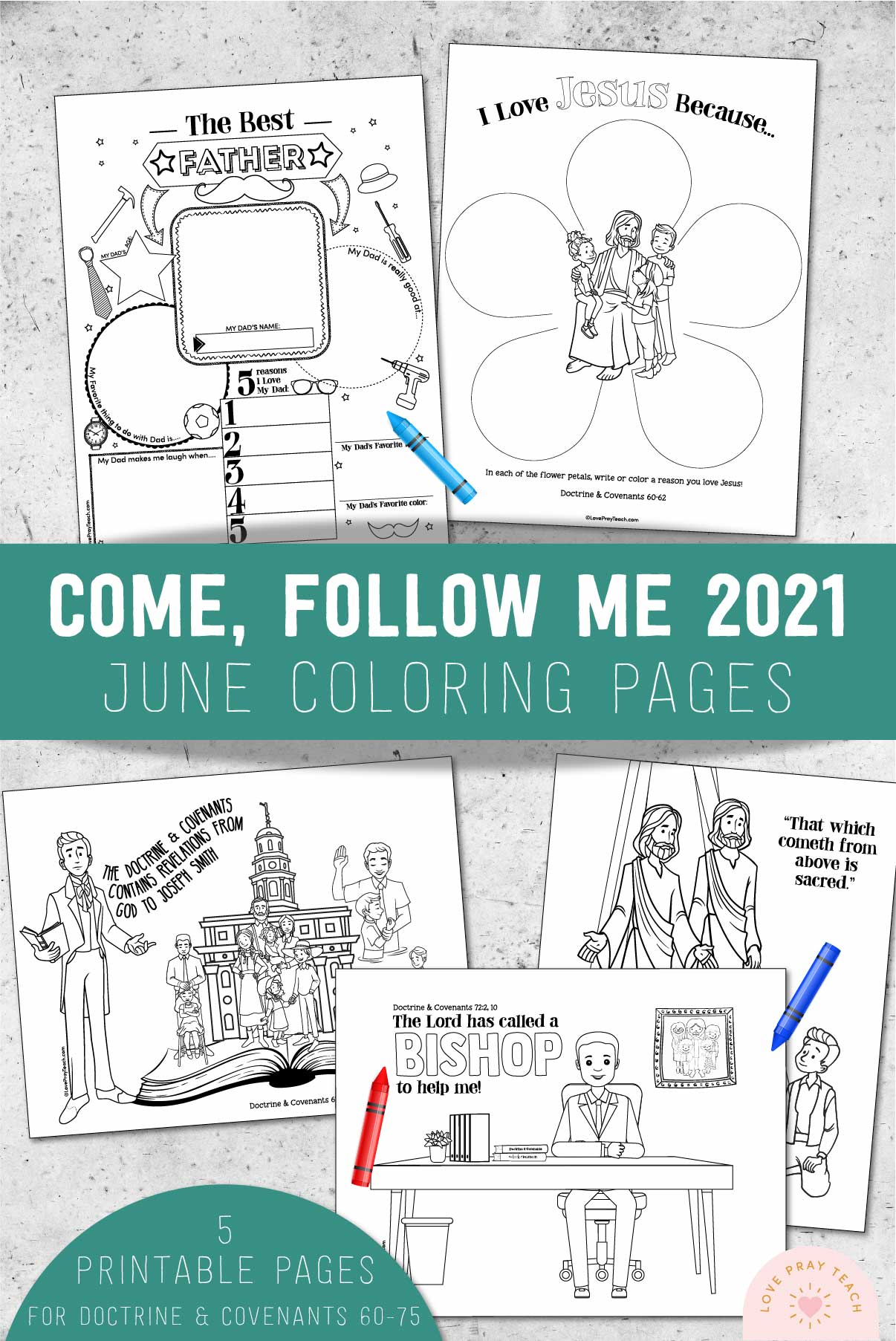June 2021 Doctrine & Covenants Coloring Pages www.LovePrayTeach.com