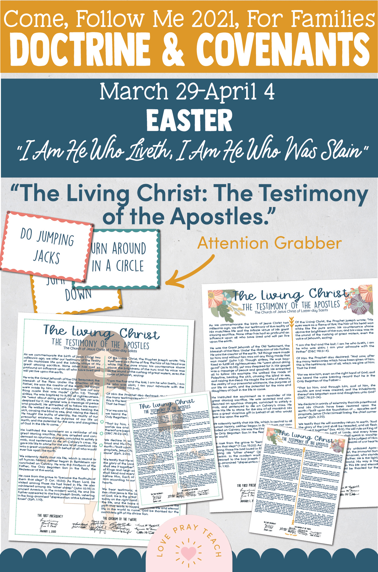 """Come, Follow Me—For Individuals and Families: Doctrine And Covenants 2021, April Week 1 EASTER: March 29-April 4,""""I Am He Who Liveth, I Am He Who Was Slain"""""""