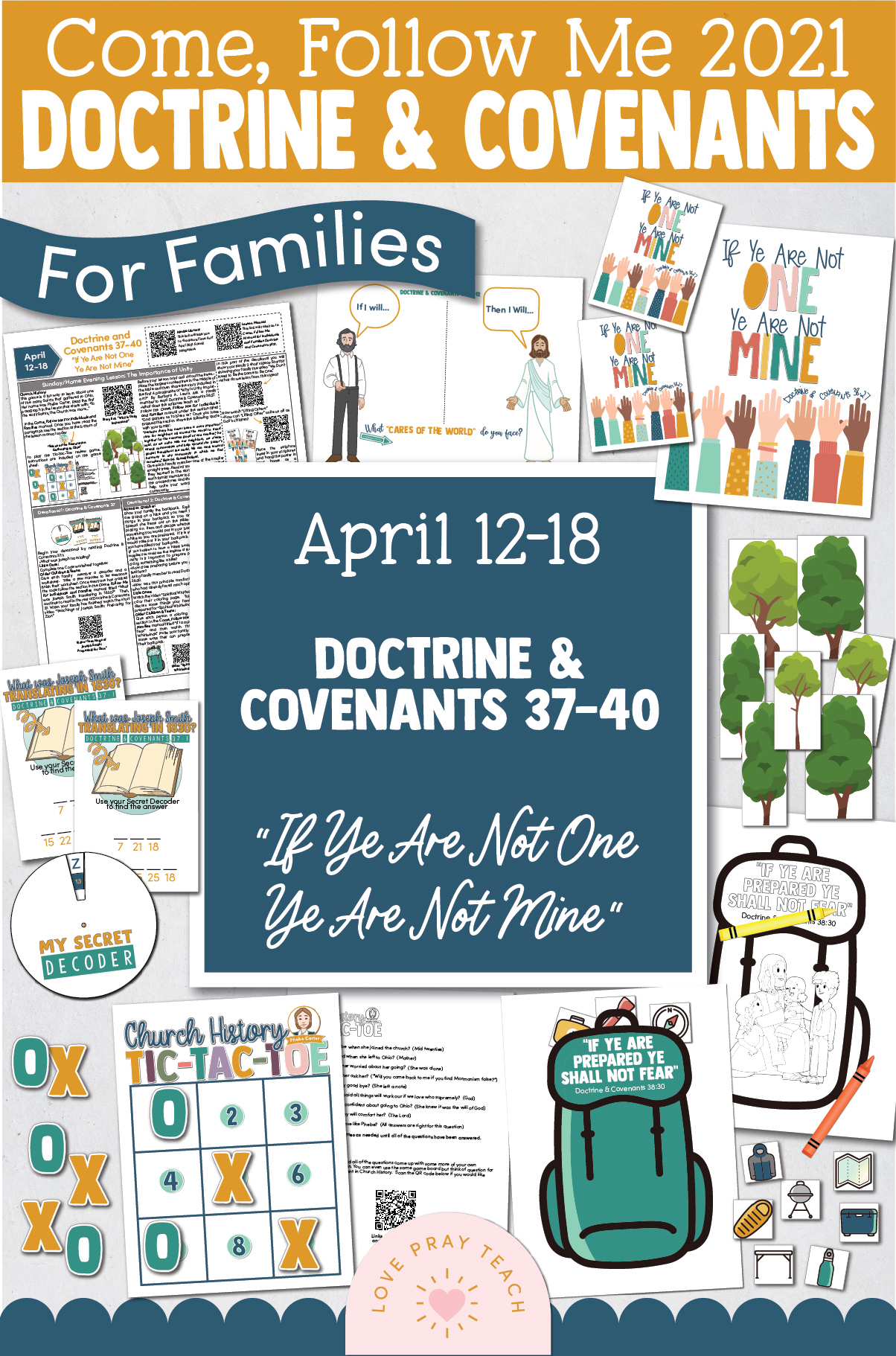 "Come, Follow Me—For Individuals and Families: Doctrine And Covenants 2021, April Week 3 Doctrine and Covenants 37-40: April 12-18,""If Ye Are Not One Ye Are Not Mine"""