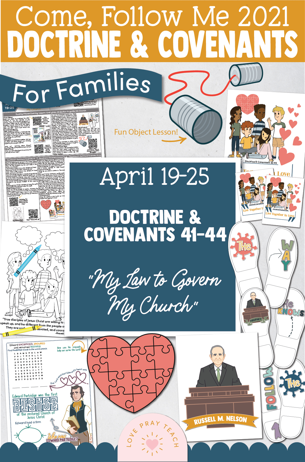 "Come, Follow Me—For Individuals and Families: Doctrine And Covenants 2021, April Week 4 Doctrine and Covenants 41-44: April 19-25,""My Law to Govern My Church"""