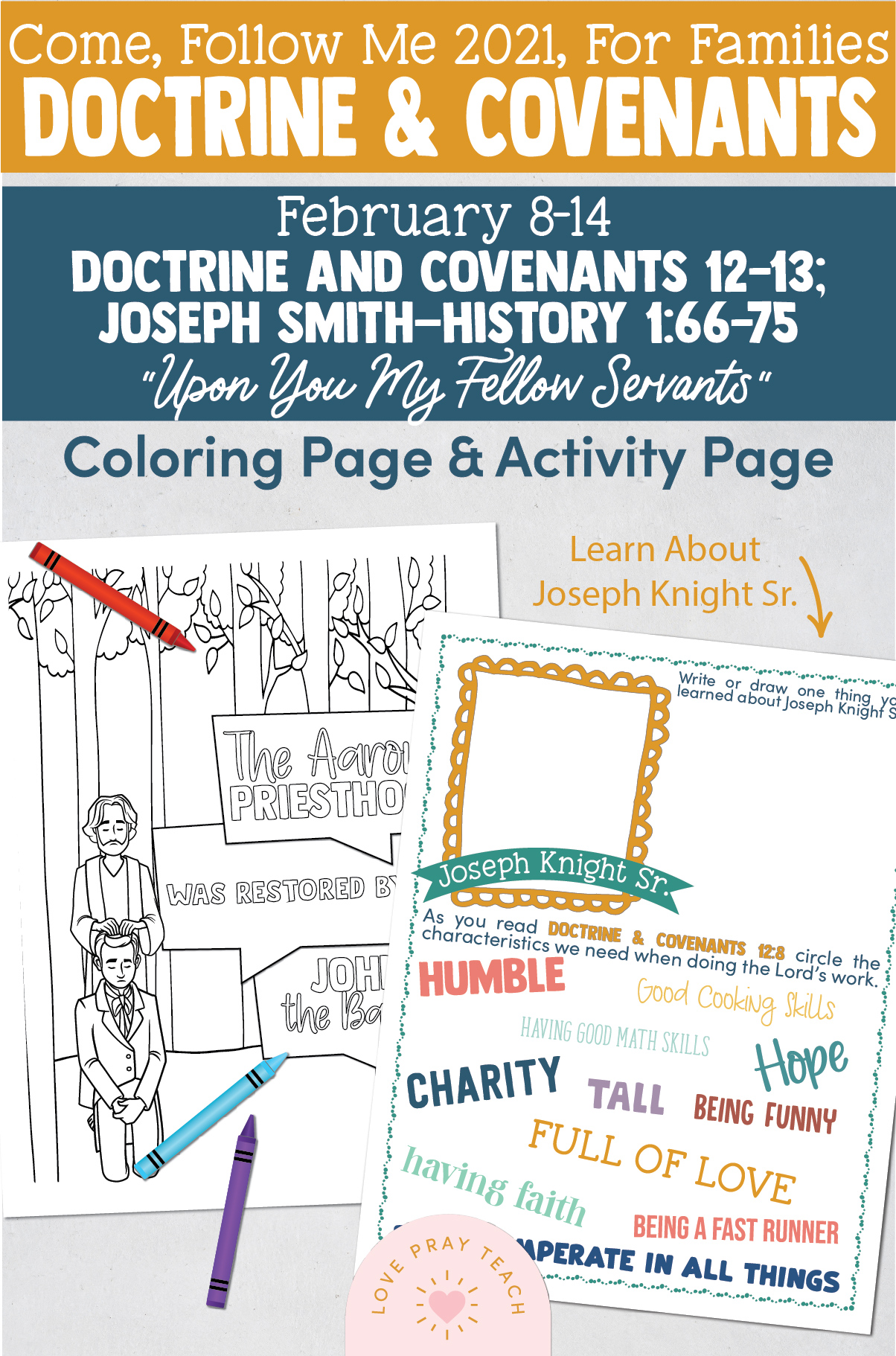 Come, Follow Me—For Individuals and Families: Doctrine And Covenants 2021, February Week 2: February 8-14, Doctrine and Covenants 12–13; Joseph Smith—History 1:66–75,