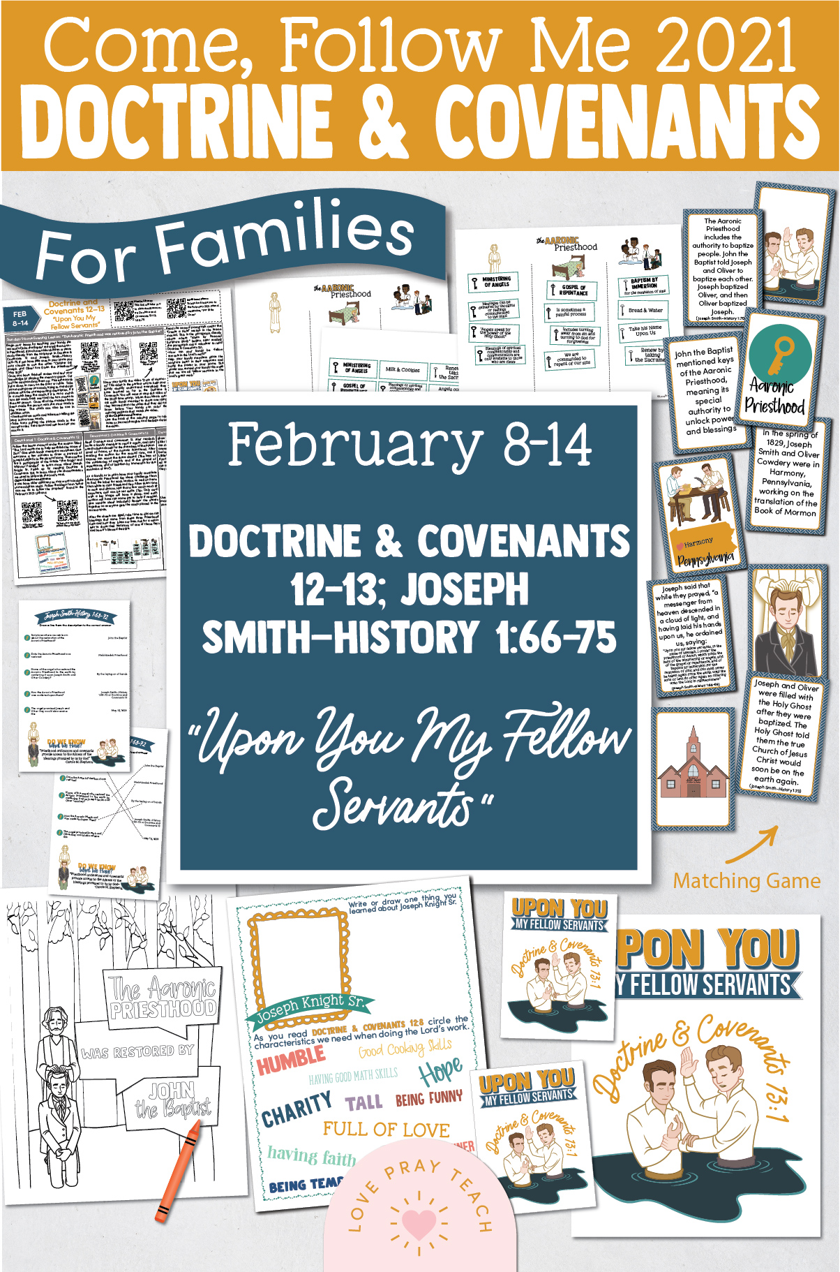 """Come, Follow Me—For Individuals and Families: Doctrine And Covenants 2021, February Week 2: February 8-14, Doctrine and Covenants 12–13; Joseph Smith—History 1:66–75, """"Upon You My Fellow Servants"""""""