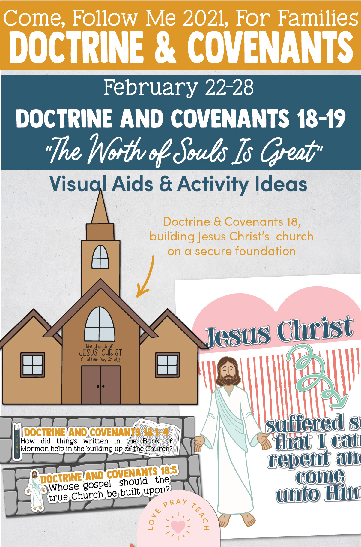 "Come, Follow Me—For Individuals and Families: Doctrine And Covenants 2021, February Week 4: February 22-28, Doctrine and Covenants 18–19, ""The Worth of Souls Is Great"""