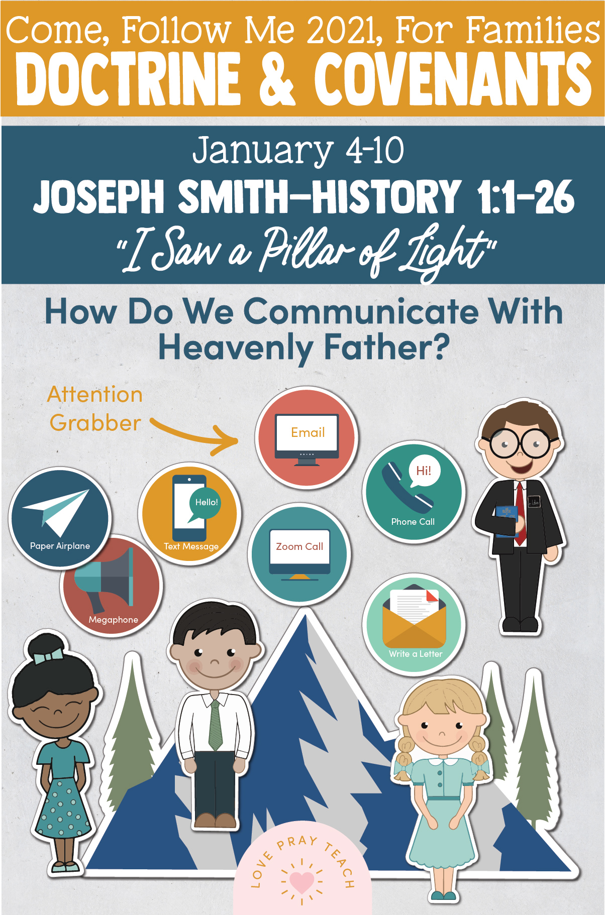 """Come, Follow Me—For Individuals and Families: Doctrine And Covenants 2021, January Week 2: January 4-10, Joseph Smith—History 1:1–26 """"I Saw a Pillar of Light"""""""