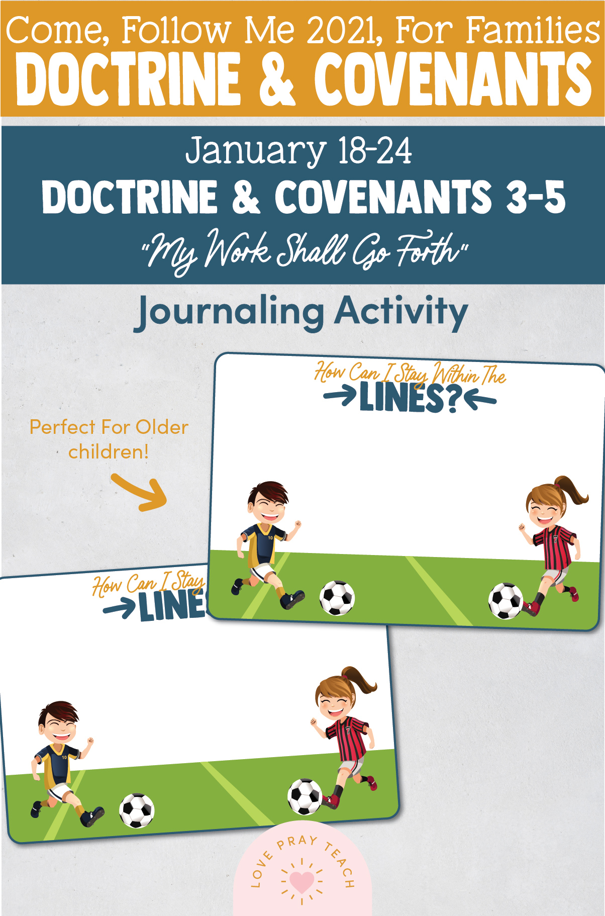 """Come, Follow Me—For Individuals and Families: Doctrine And Covenants 2021, January Week 4: January 18-24, Doctrine and Covenants 3-5,""""My Work Shall Go Forth"""""""