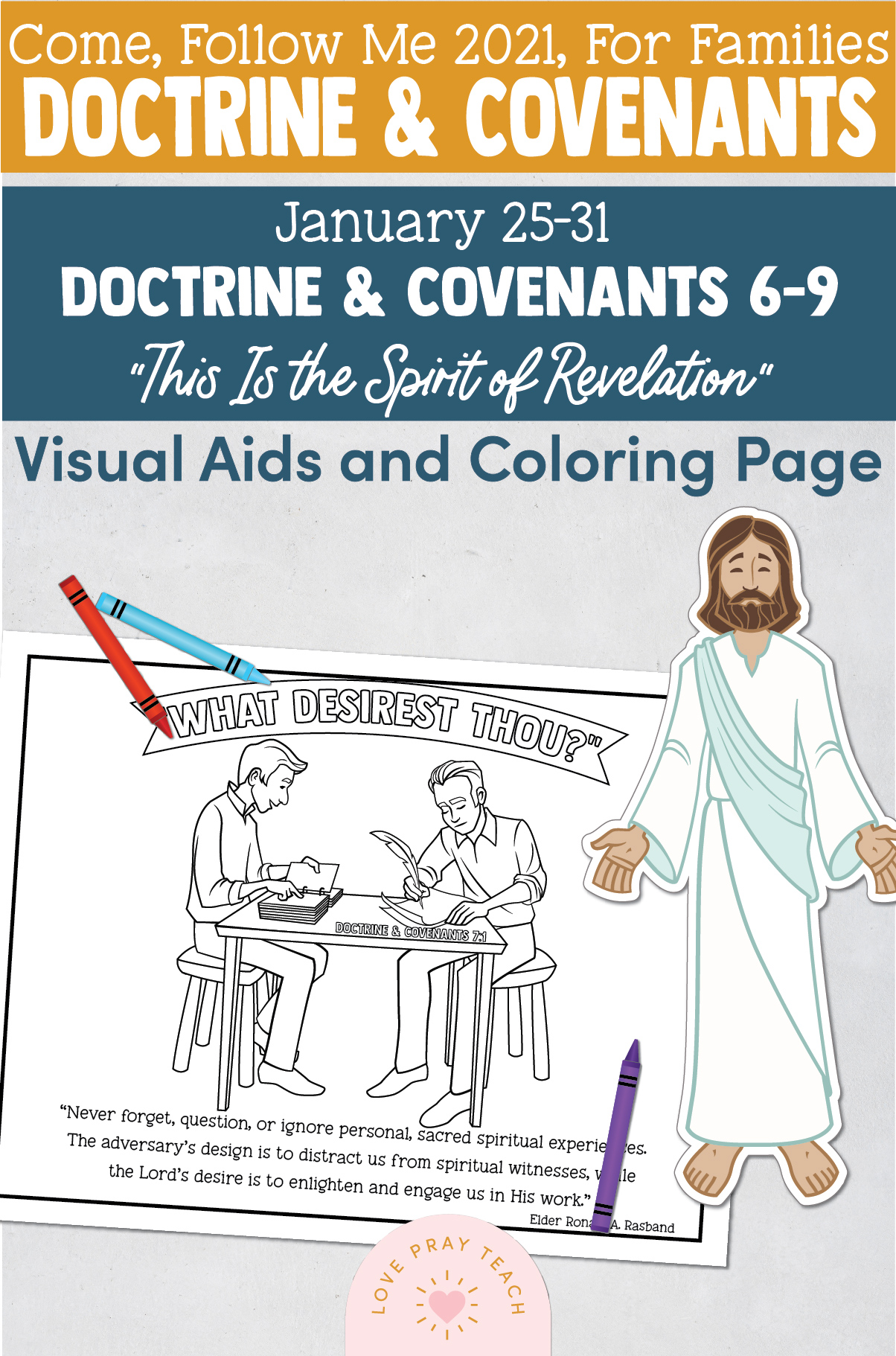 """Come, Follow Me—For Individuals and Families: Doctrine And Covenants 2021, January Week 5: January 25-31, Doctrine and Covenants 6-9, """"This Is the Spirit of Revelation"""""""