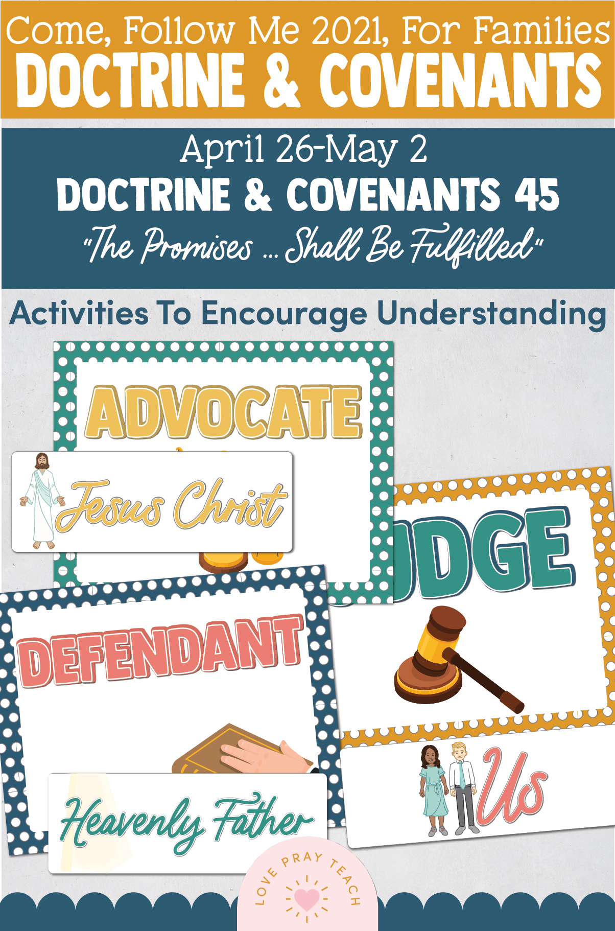 """Come, Follow Me—For Individuals and Families: Doctrine And Covenants 2021, May Week 1 Doctrine and Covenants 45: April 26-May 2,""""The Promises … Shall Be Fulfilled"""""""