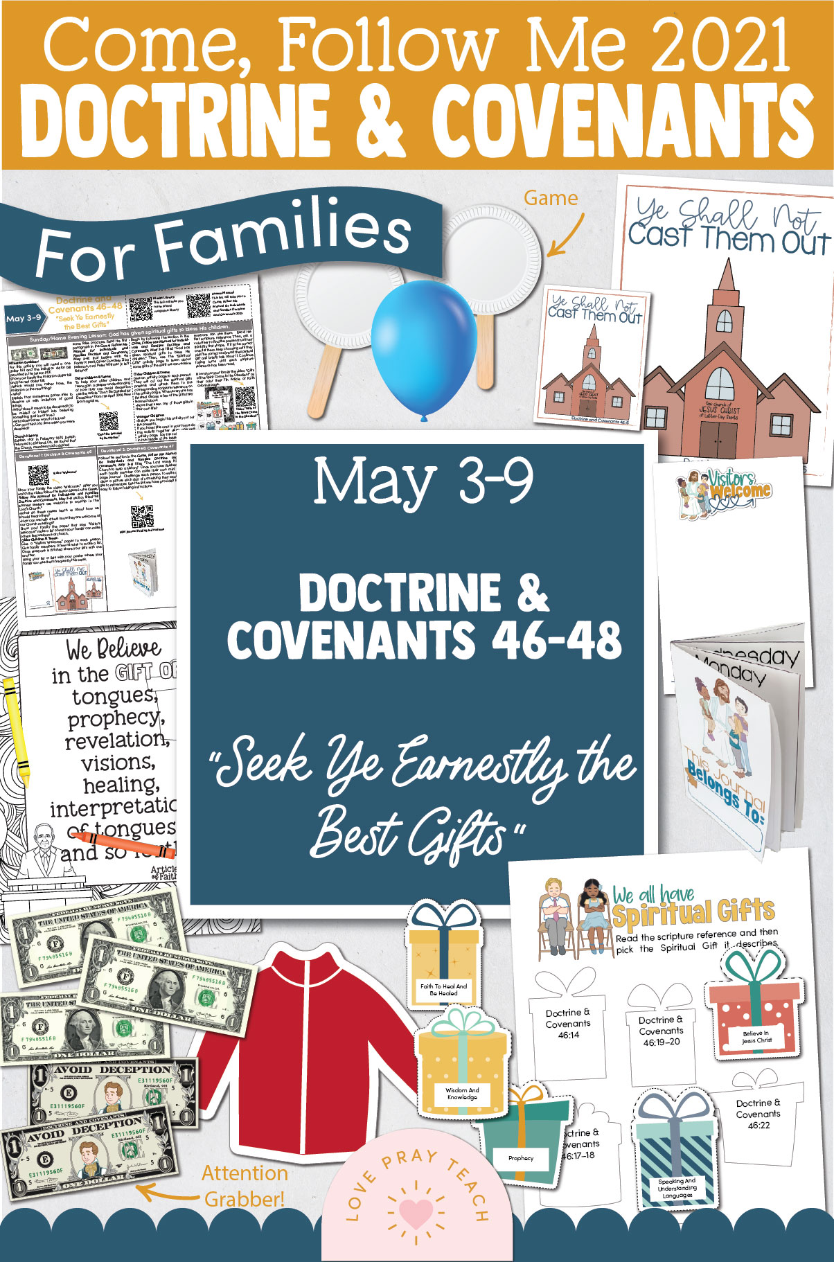 """Come, Follow Me—For Individuals and Families: Doctrine And Covenants 2021, May Week 2 Doctrine and Covenants 46-48: May 3-9, """"Seek Ye Earnestly the Best Gifts"""""""