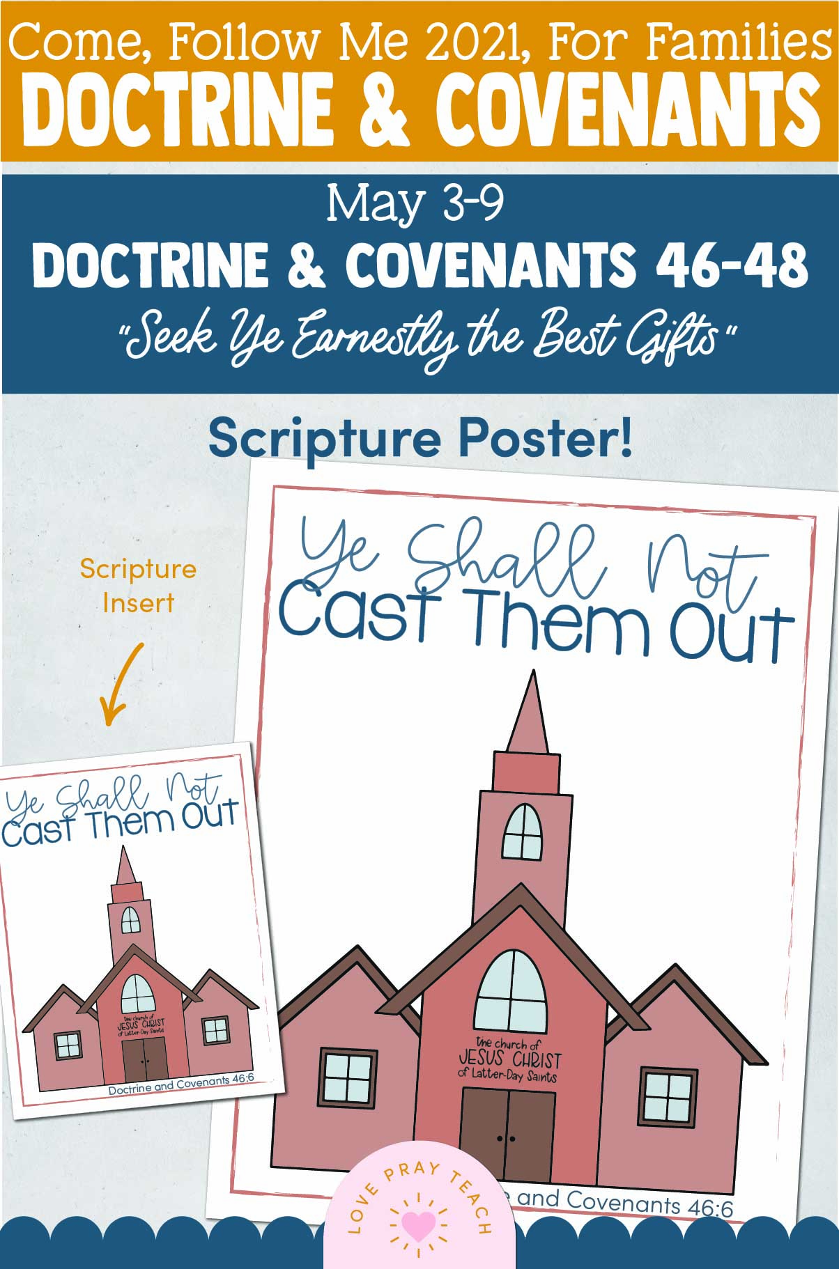 """Doctrine And Covenants 2021, May Week 2 Doctrine and Covenants 46-48: May 3-9, """"Seek Ye Earnestly the Best Gifts"""""""