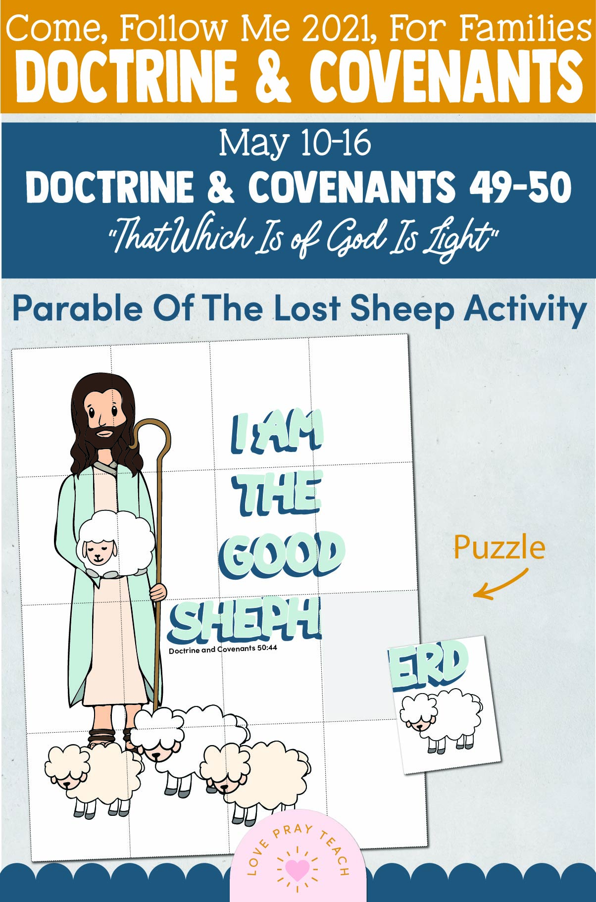 "Doctrine And Covenants 2021, May Week 3 Doctrine and Covenants 49-50: May 10-16, ""That Which Is of God Is Light"""
