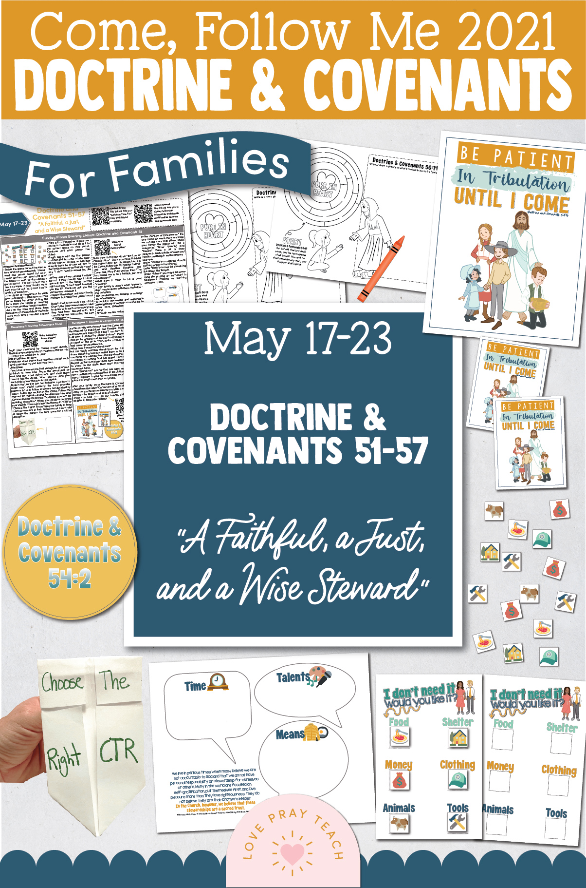 """Come, Follow Me—For Individuals and Families: Doctrine And Covenants 2021, May Week 4 Doctrine and Covenants 51-57: May 17-23, """"A Faithful, a Just, and a Wise Steward"""