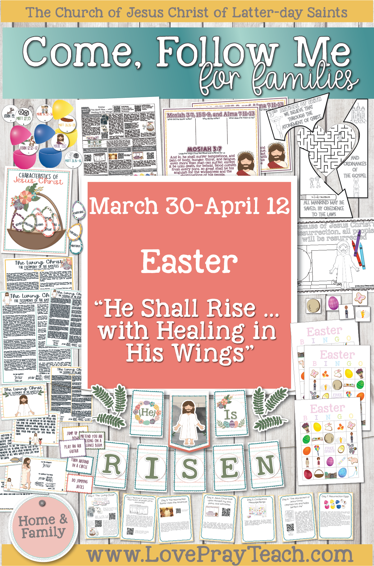"""Come, Follow Me—For Individuals and Families: Book of Mormon 2020 -April Easter - March 30–April 12 Easter """"He Shall Rise … with Healing in His Wings"""""""