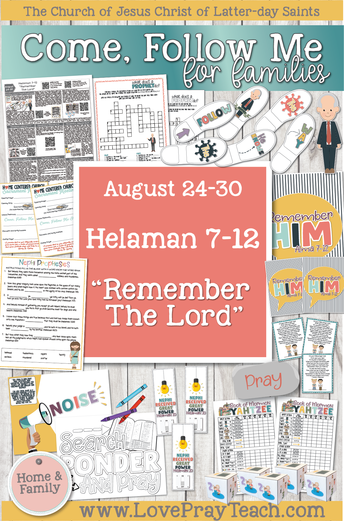 "Come, Follow Me—For Individuals and Families: Book of Mormon 2020 -August Week 5 - August 24-30 Helaman 7-12 ""Remember the Lord"""
