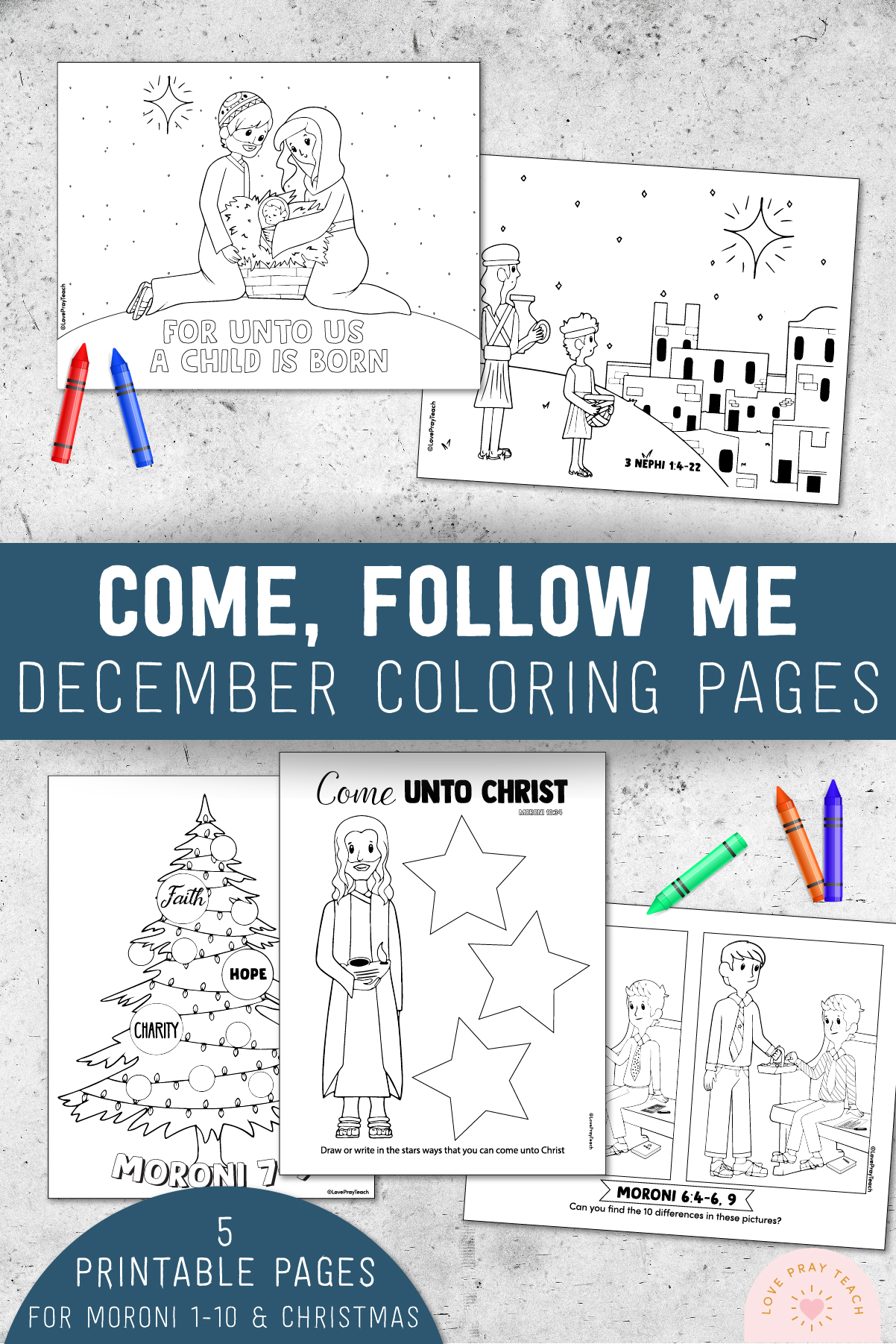 December 2020 Come, Follow Me Coloring Pages for Moroni 1-10 and Christmas www.LovePrayTeach.com