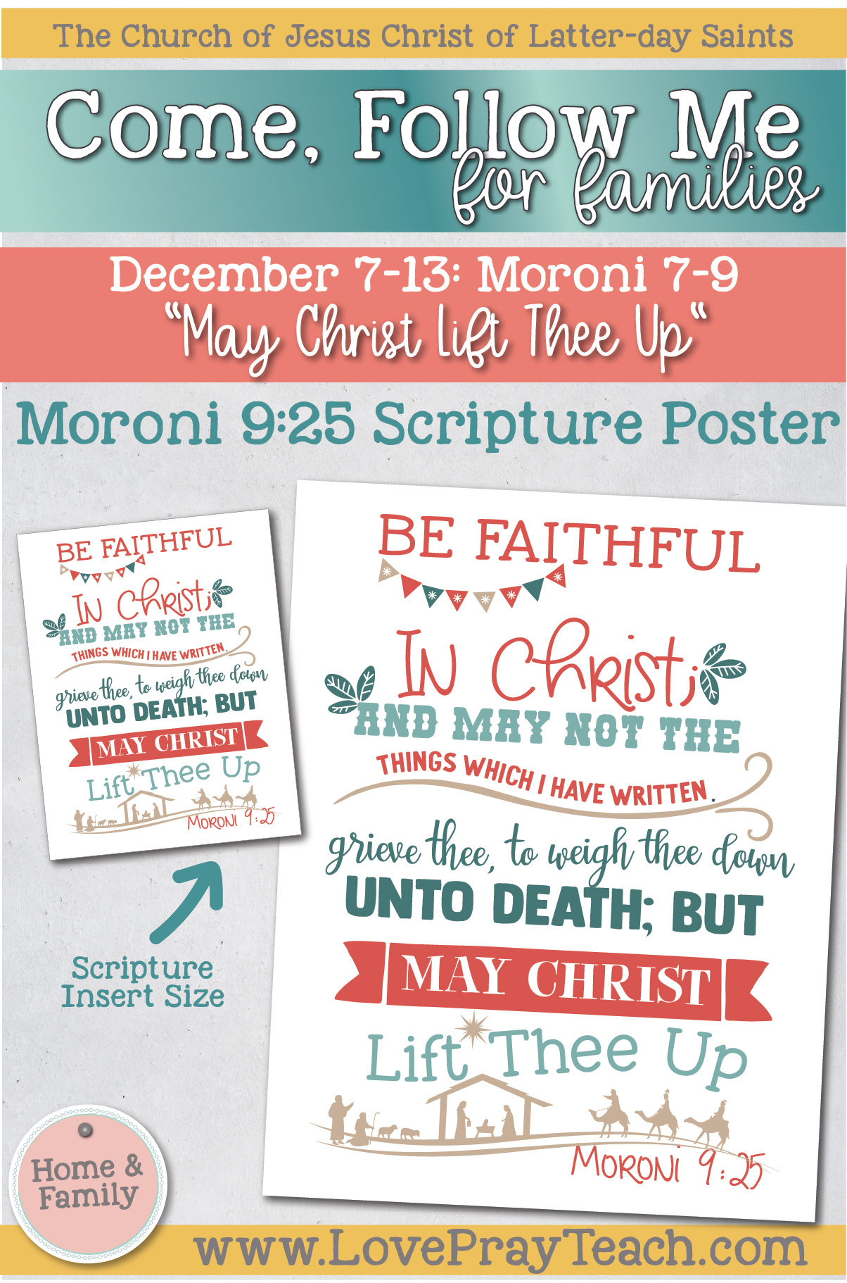 "Come, Follow Me—For Individuals and Families: Book of Mormon 2020 -December Week 2-December 7-13, Moroni 7-96""May Christ Lift Thee Up"""