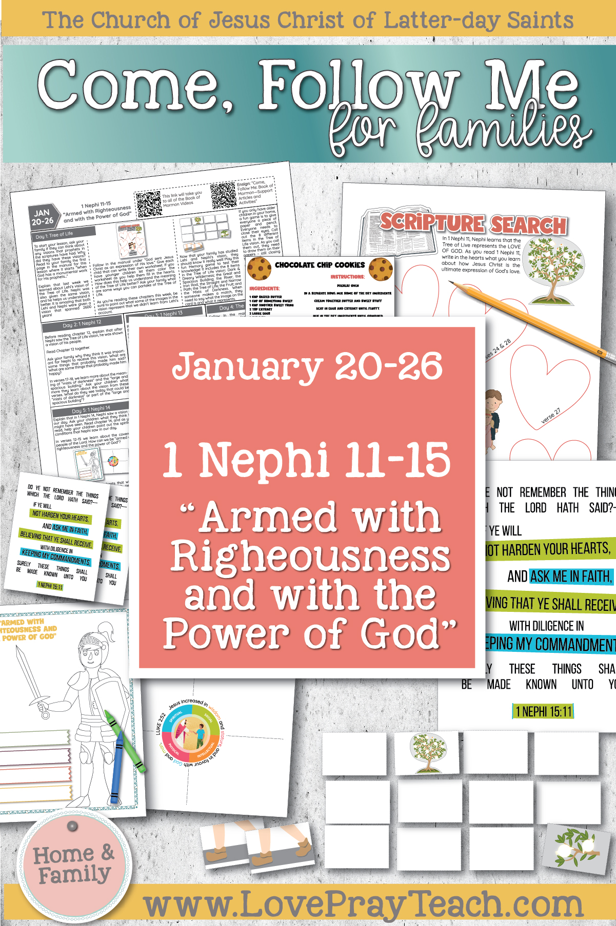 "Come, Follow Me—For Individuals and Families: Book of Mormon 2020 January Week 4: January 20–26 1 Nephi 11–15 ""Armed with Righteousness and with the Power of God"" Printable Family Lesson Packet www.LovePrayTeach.com"
