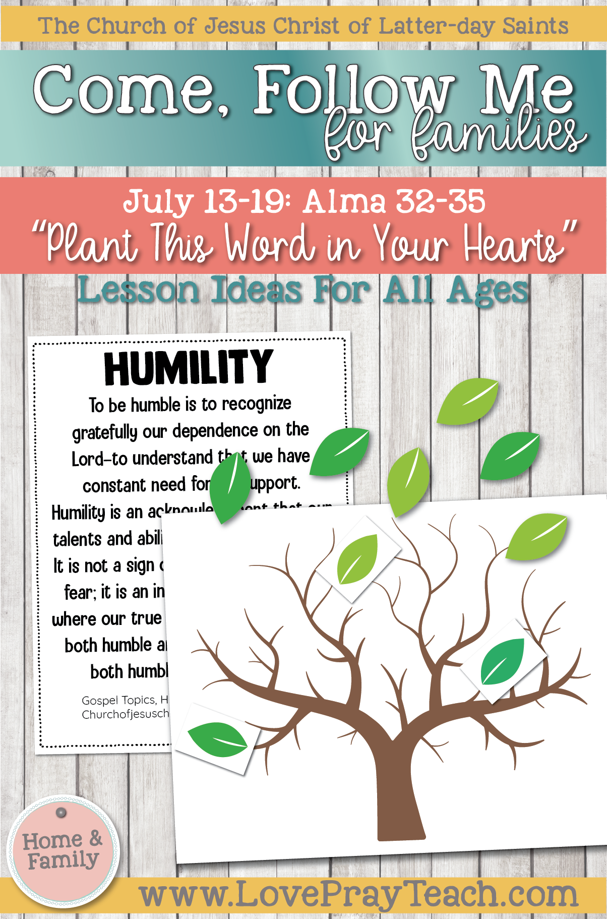 """Come, Follow Me—For Individuals and Families: Book of Mormon 2020 -July Week 3 -July 13-19 Alma 32-35 """"Plant This Word in Your Hearts"""""""