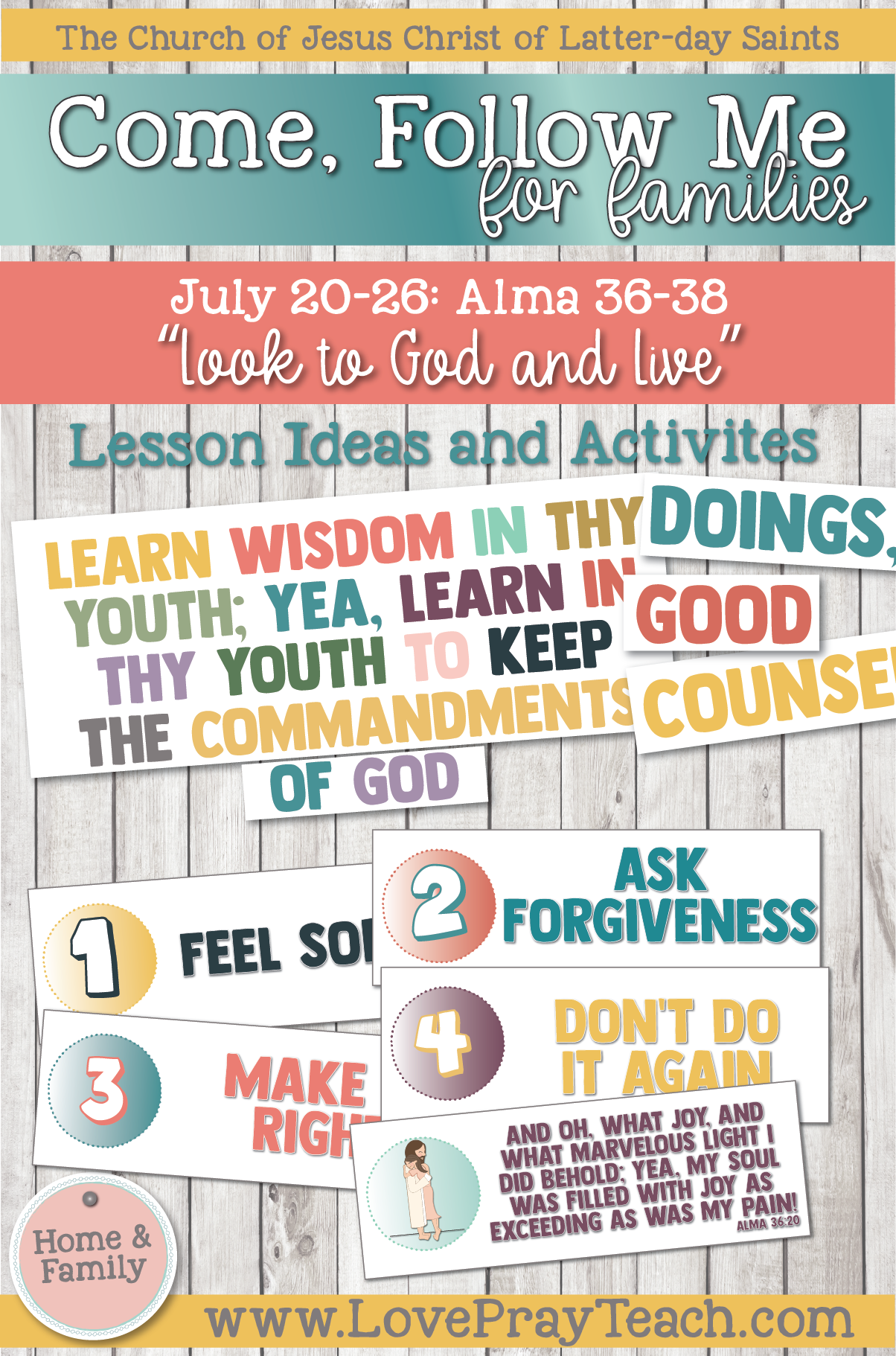 "Come, Follow Me—For Individuals and Families: Book of Mormon 2020 -July Week 4 -July 20-26 Alma 36-38 ""Look To God and Live"