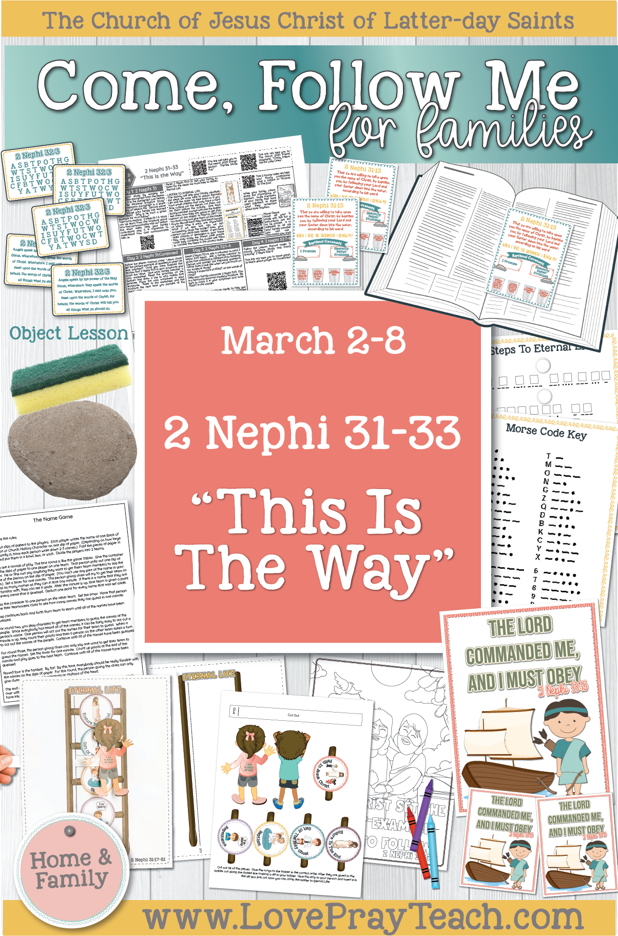 """Come, Follow Me—For Individuals and Families: Book of Mormon 2020 March Week 2: March 2–8 2 Nephi 31–33 """"This Is the Way"""""""