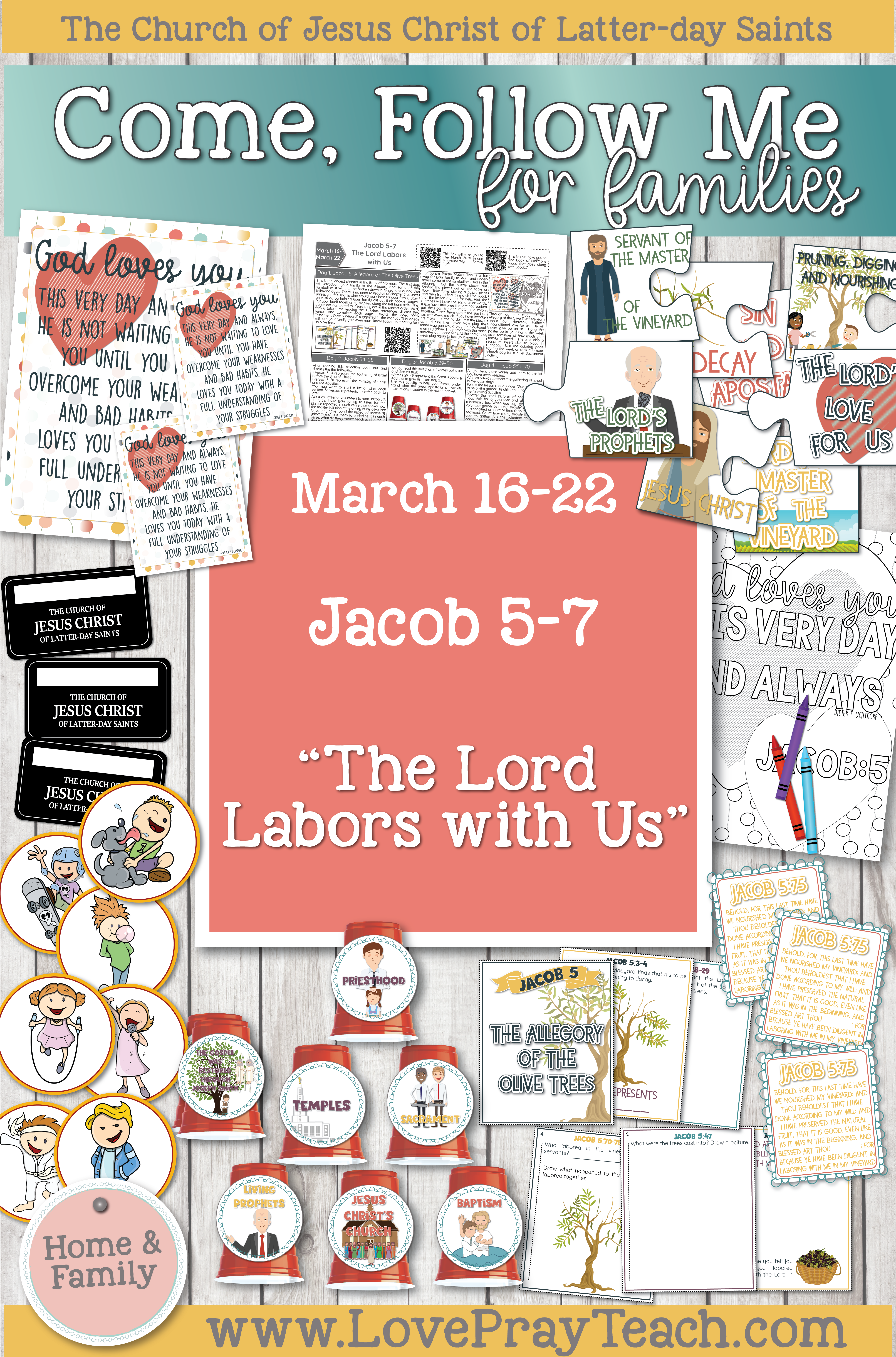 """Come, Follow Me—For Individuals and Families: Book of Mormon 2020 - March Week 4 - March 16–22 Jacob 5–7 """"The Lord Labors with Us"""" Printable Family Lesson Packet www.LovePrayTeach.com"""