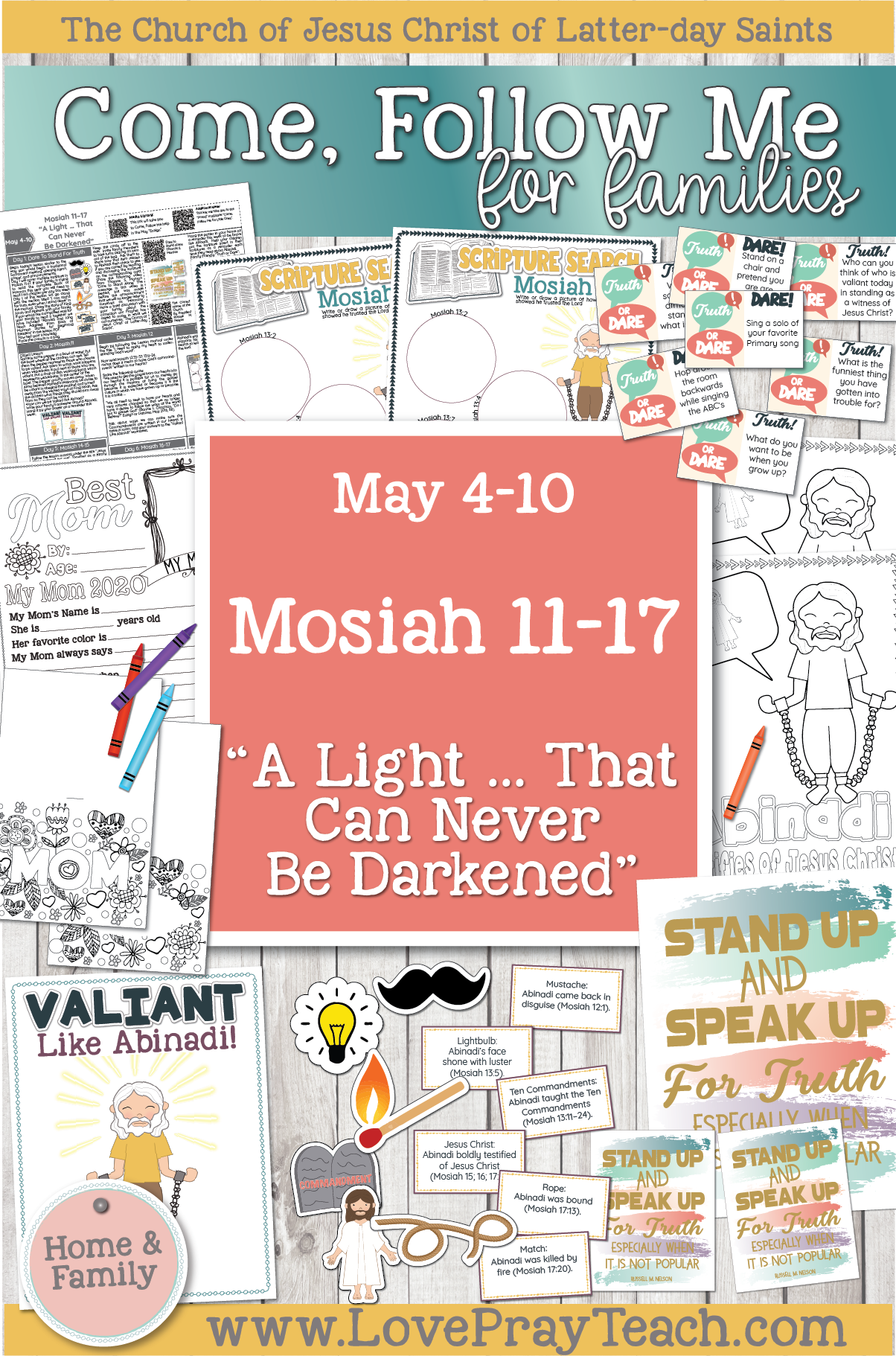 """Come, Follow Me—For Individuals and Families: Book of Mormon 2020 -May Week 2 -May 4– 10 Mosiah 11-17 """"A Light … That Can Never Be Darkened"""""""