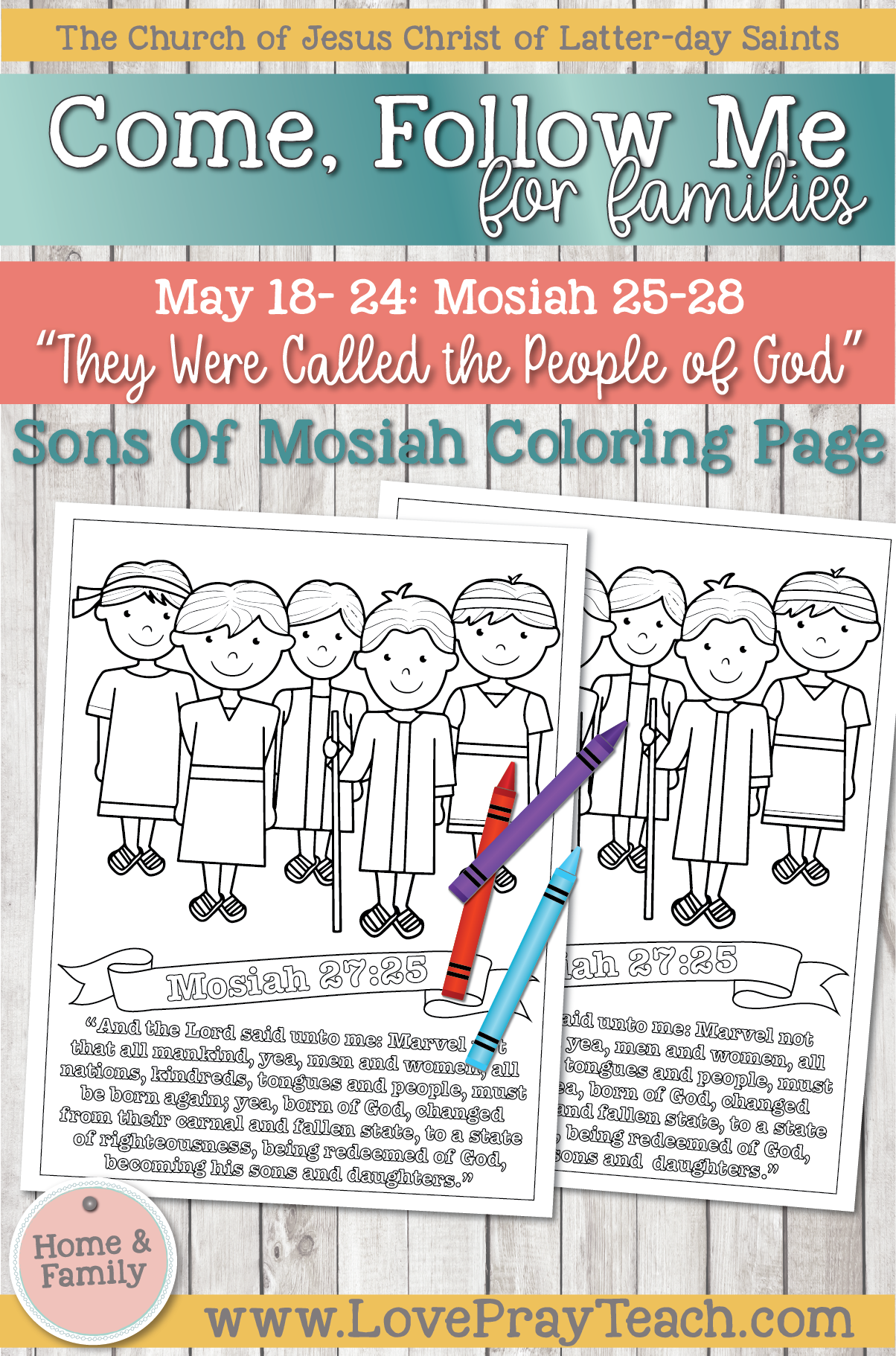 """Come, Follow Me—For Individuals and Families: Book of Mormon 2020 -May Week 4 -May 18– 24 Mosiah 25-28 """"They Were Called the People of God"""""""