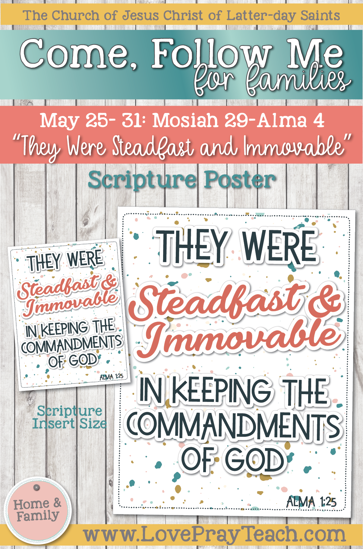 "Come, Follow Me—For Individuals and Families: Book of Mormon 2020 -May Week 5 -May 25– 31 Mosiah 29-Alma 4 ""They Were Steadfast and Immovable"""