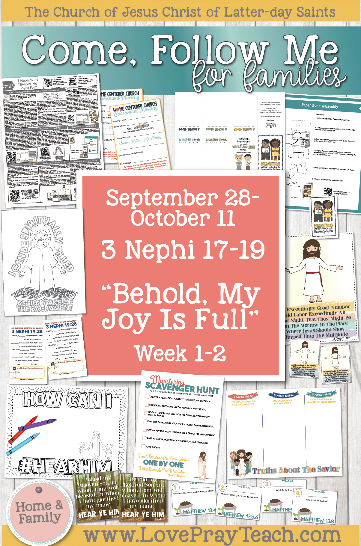 "Come, Follow Me—For Individuals and Families: Book of Mormon 2020 -October Week 1,2-September 28-October 11 3 Nephi 17-19 ""Behold, My Joy Is Full"""