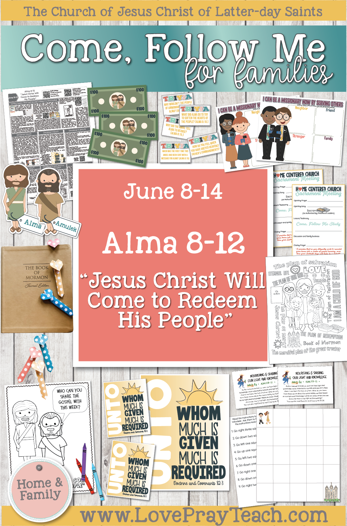 "Come, Follow Me—For Individuals and Families: Book of Mormon 2020 -June Week 2 -June 8– 14 Alma 8-12""Jesus Christ Will Come to Redeem His People"""