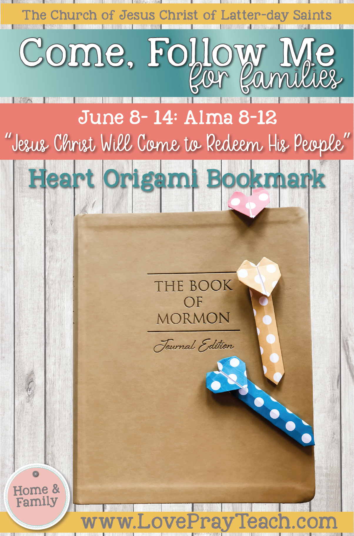 """Come, Follow Me—For Individuals and Families: Book of Mormon 2020 -June Week 2 -June 8– 14 Alma 8-12""""Jesus Christ Will Come to Redeem His People"""""""