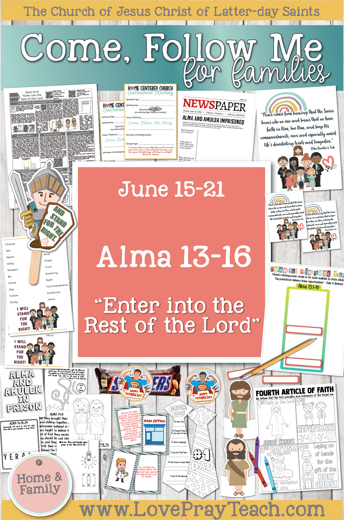 "Come, Follow Me—For Individuals and Families: Book of Mormon 2020 -June Week 3 -June 15– 21 Alma 13-16""Enter into the Rest of the Lord"""