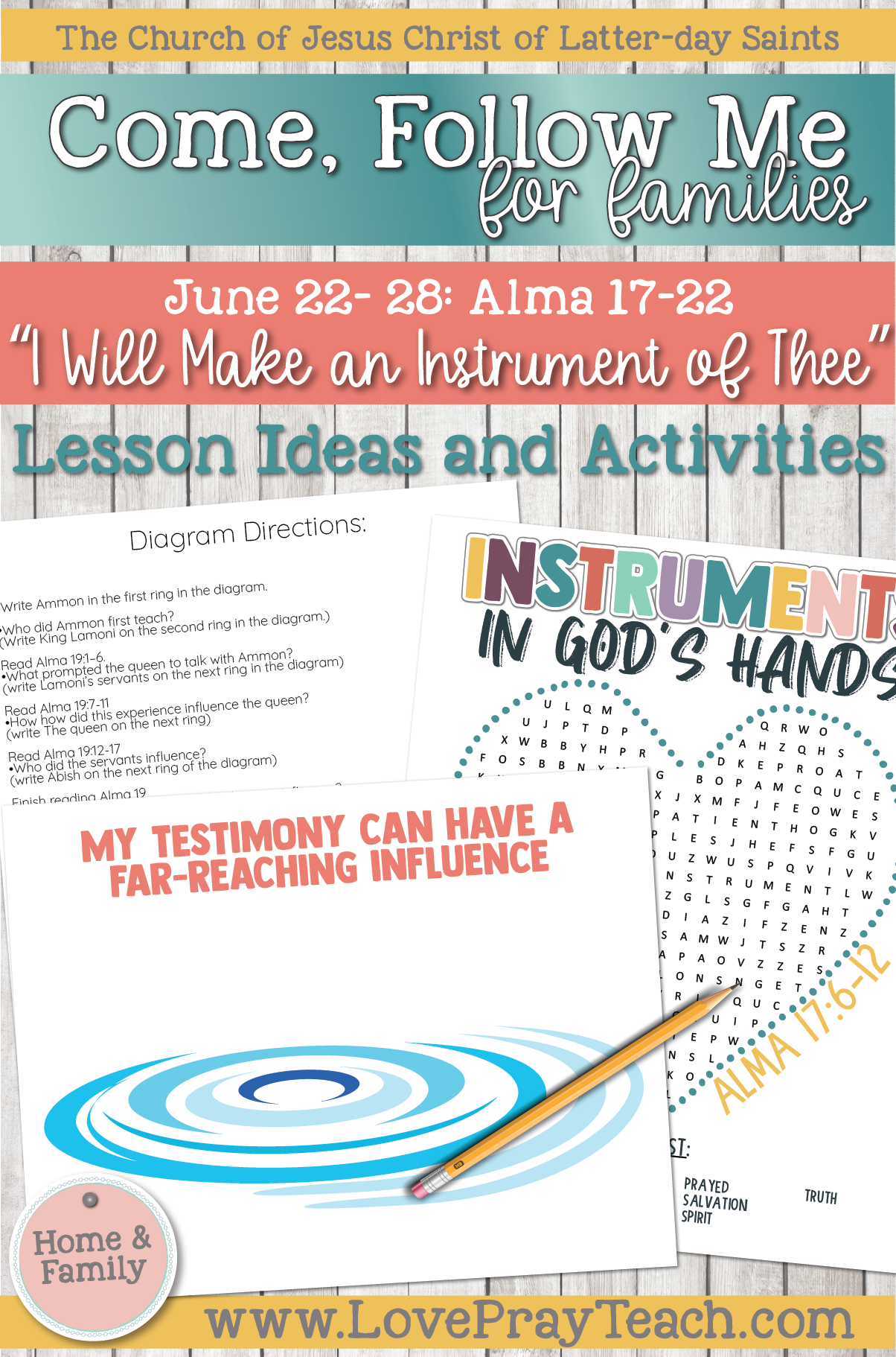 """Come, Follow Me—For Individuals and Families: Book of Mormon 2020 -June Week 4 -June 22– 28 Alma 73-22 """"I Will Make an Instrument of Thee"""""""